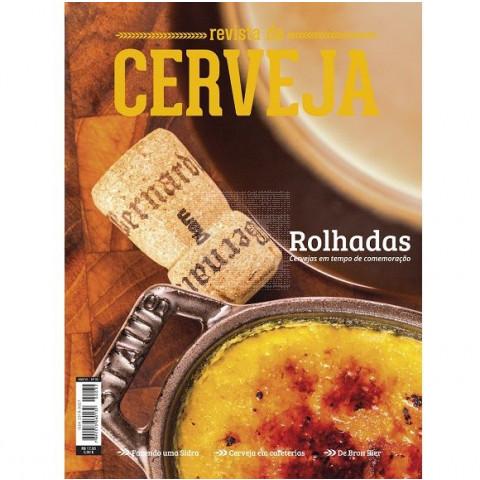 Revista da Cerveja Edição 32º - ROLHADAS, CERVEJAS EM TEMPO DE COMEMORAÇÃO