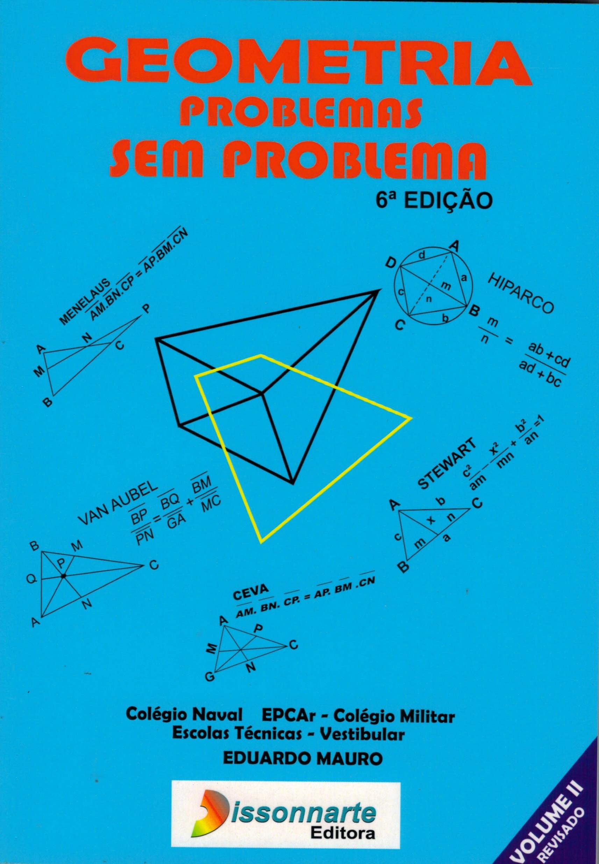 Geometria - Problemas sem Problema - Volume 2 (Nova Edição)