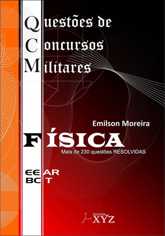 QCM – Questões de Concursos Militares (EEAr-BCT) FÍSICA