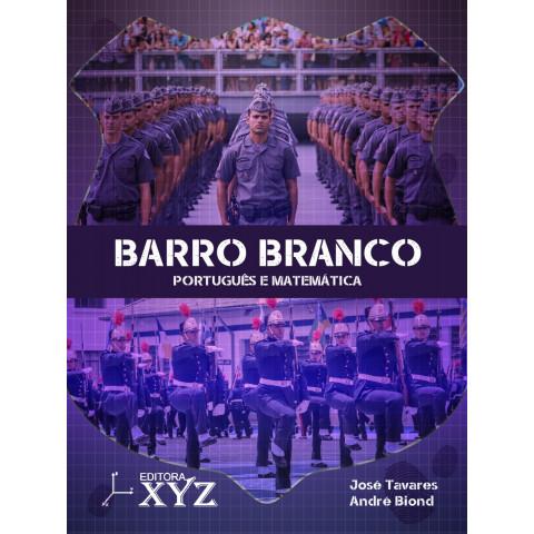 BARRO BRANCO - Português e Matemática