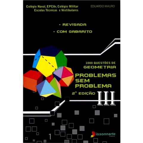 Geometria - Problemas sem Problema - Volume 3
