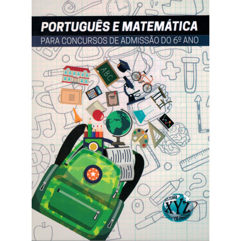 Português e Matemática para Concursos de Admissão do 6º ano.