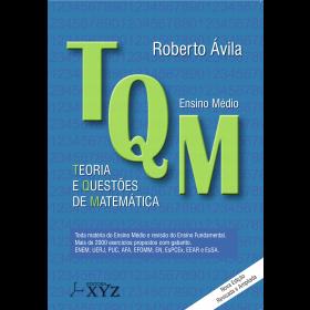 TQM - Teoria e Questões de Matemática (Ensino Médio)