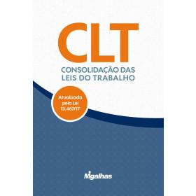 CLT - Consolidação das Leis do Trabalho - Atualizada pela Lei 13.467/17