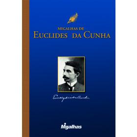 Migalhas de Euclides da Cunha