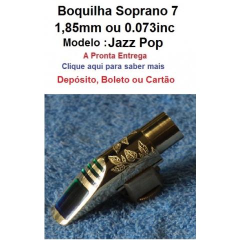 Boquilha Soprano Jazz Pop  Número 7