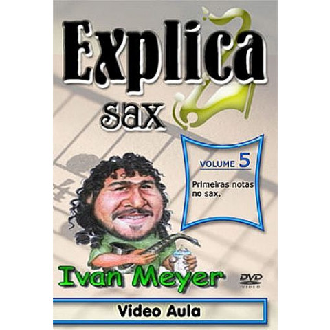 Vídeo Aula de Sax em DVD Vol.05 -Primeiras notas no Sax - ( Nível Iniciante )