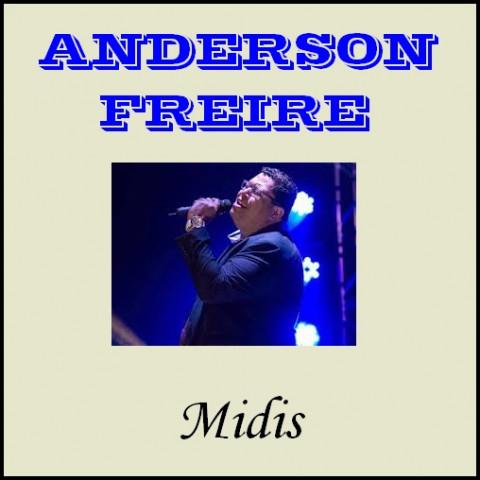 ANDERSON FREIRE midis