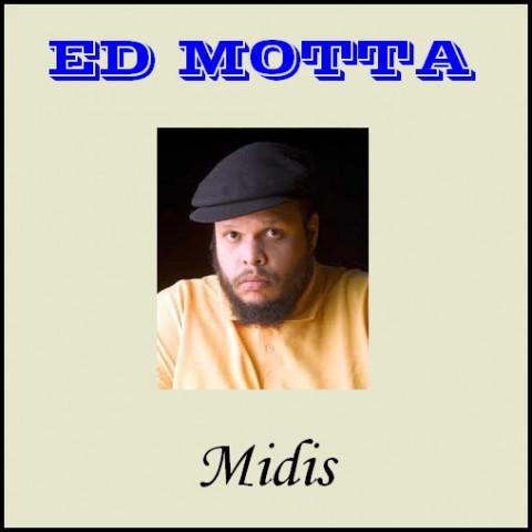 ED MOTTA midis