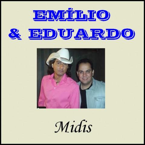 EMILIO E EDUARDO midis