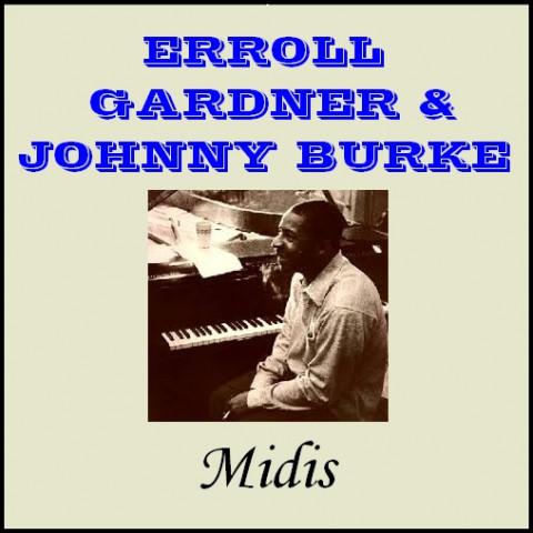 Erroll Garner & Johnny Burke