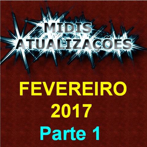 Midis Atualizações - Fevereiro 2017 (50 midis) Parte 1