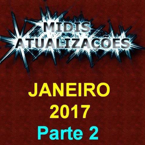 Midis Atualizações - Janeiro 2017 (50 midis) Parte 2