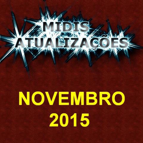 Midis Atualizações - Novembro 2015 (33 midis)