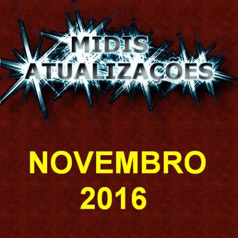 Midis Atualizações - Novembro 2016 (50 midis)