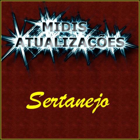 Midis Atualizações - Sertanejo (18 midis)