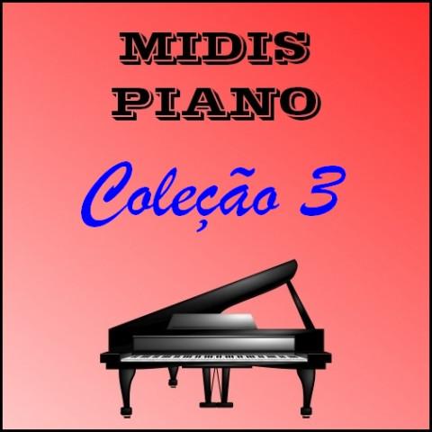 Midis Piano - Coleção 3 (17 midis)