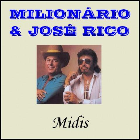 MILIONARIO E JOSE RICO midis