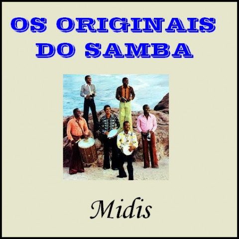 OS ORIGINAIS DO SAMBA midis