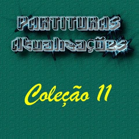 Partituras - Coleção 11 (17 partituras) PDF p/ Teclado ou Piano
