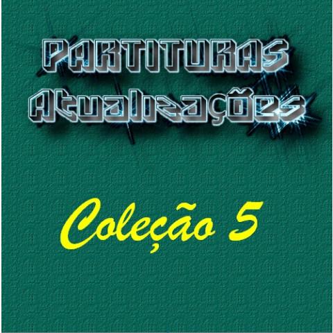 Partituras - Coleção 5 (17 partituras) PDF p/ Teclado ou Piano