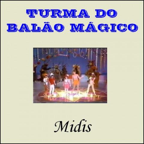 TURMA DO BALAO MAGICO midis