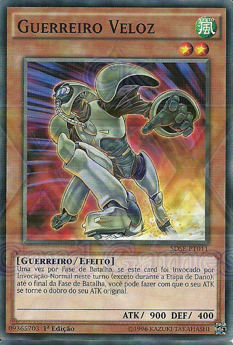 Guerreiro Veloz / Speed Warrior