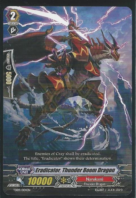 Eradicator, Thunder Boom Dragon