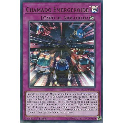 Chamado Emergeroide / Emergeroid Call