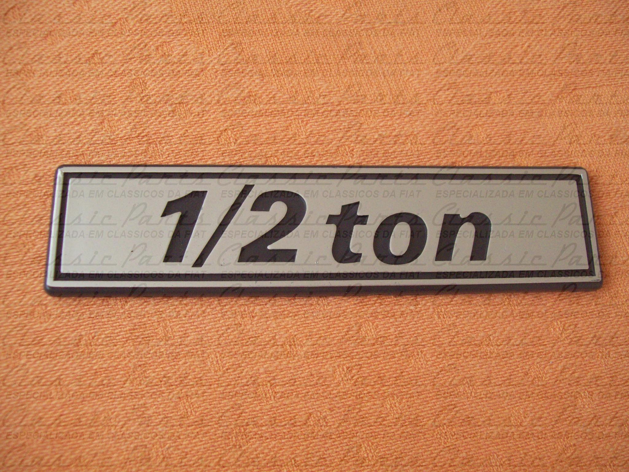 EMBLEMA LATERAL - 1/2 TON - FIAT 147 PICK UP/CITY/FIORINO/FURGAO
