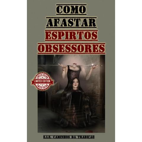 Como afastar espíritos obsessores