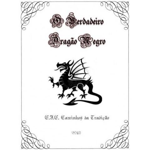 O Verdadeiro Dragão Negro (download)