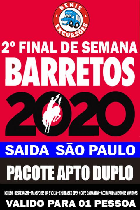 PACOTE BARRETOS -2º FINAL DE SEMANA - APTO DUPLO - VALOR POR PESSOA - SAIDA SÃO PAULO