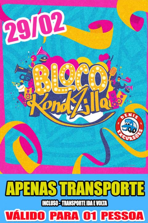 29/02 - BLOCO DO KOND - APENAS TRANSPORTE (BUS SECO) UNISSEX