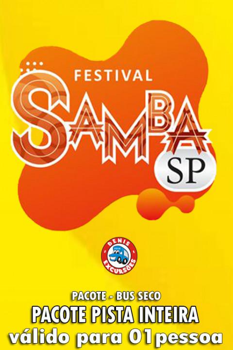 09/05 FESTIVAL SAMBA SP - PISTA  (INTEIRA - BUS seco) UNISSEX