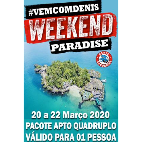 WEEKKEND PARADISE - PACOTE QUADRUPLO -VALOR POR PESSOA