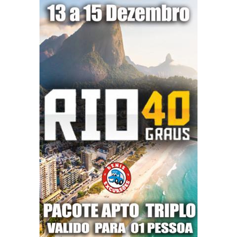 PACOTE RIO 40º GRAUS - ACOMODAÇÃO TRIPLO SOLTEIRO - VALIDO PARA 01 PESSOA