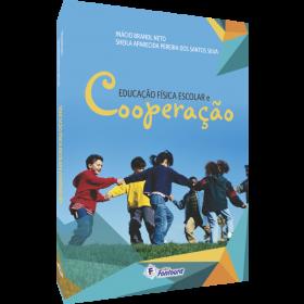 EDUCAÇÃO FÍSICA ESCOLAR E COOPERAÇÃO