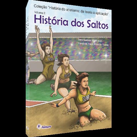 HISTÓRIA DOS SALTOS: DA TEORIA À APLICAÇÃO - VOL.2 (Coleção)
