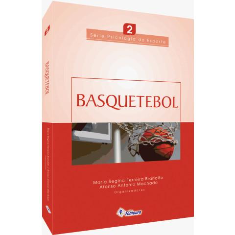 BASQUETEBOL - Série Psicologia do esporte - Vol. 2