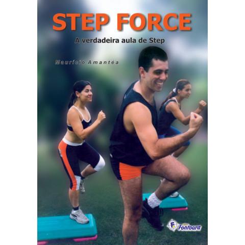 STEP FORCE- A VERDADEIRA AULA DE STEP