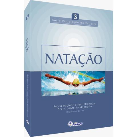 NATAÇÃO - Série Psicologia do esporte - Vol. 3