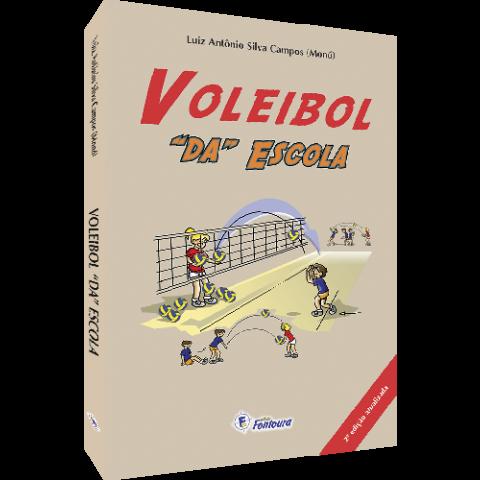 VOLEIBOL DA ESCOLA - 2ª ed.