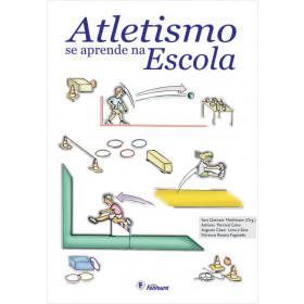 ATLETISMO SE APRENDE NA ESCOLA