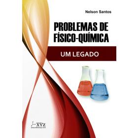 Problemas de Físico-Química - O LEGADO - Nelson Santos
