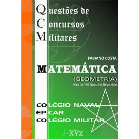 QCM – Questões de Concursos Militares (Colégio Naval, EPCAr, Colégio Militar) – GEOMETRIA