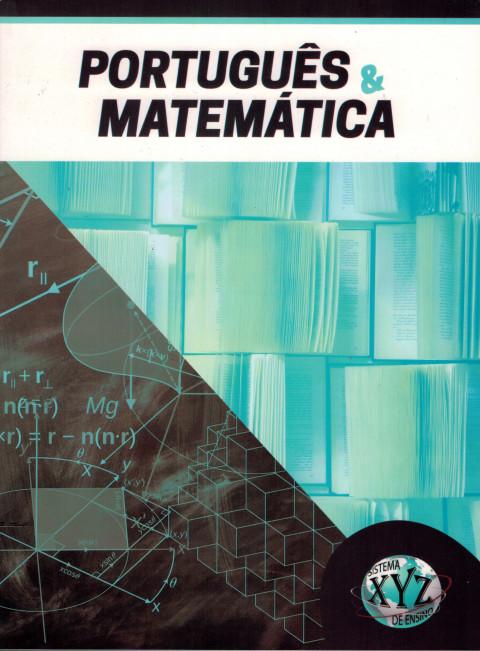 Português e Matemática