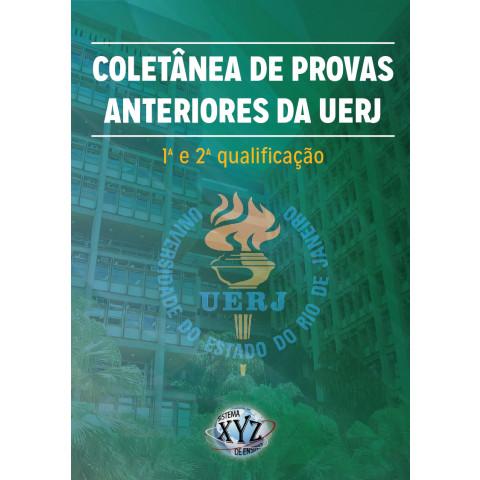 Coletânea de Provas Anteriores da UERJ (1ª e 2ª qualificação)