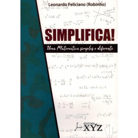 SIMPLIFICA ! Uma Matemática simples e diferente.