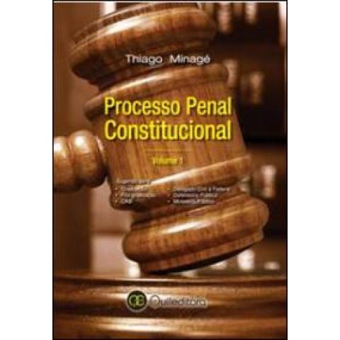 Processo Penal Constitucional Vol. I